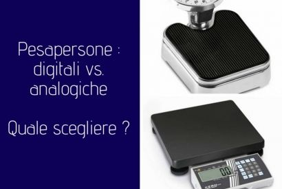 Bilancia pesapersone: analogica o digitale?